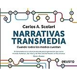Narrativas transmedia: Cuando todos los medios cuentan (Sin colección)
