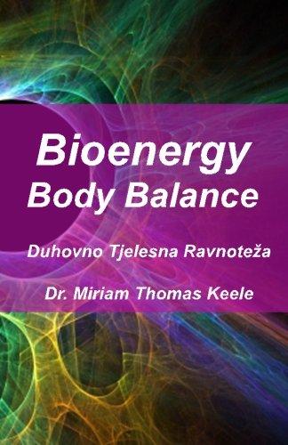 Bioenergy Body Balance: Duhovno Tjelesna Ravnoteza