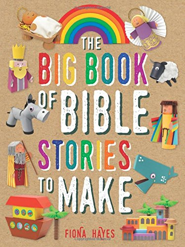 The Big Book of Bible Stories to Make (Super Crafts) -