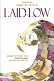 Laid Low: Inside the Crisis That Overwhelmed Europe and the IMF