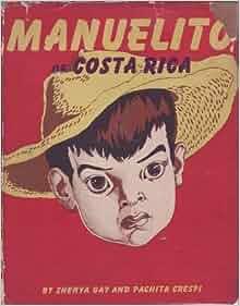 Manuelito of Costa Rica: Zhenya; Crespi, Pachita Gay
