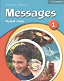 Messages Student's Book 1, Diana Goodey and Noel Goodey, 0521547075