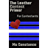 The Leather Contest Primer for Contestants (The Leather Contest Primer Series Book 1)