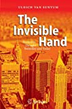 img - for The Invisible Hand: Economic Thought Yesterday and Today by Ulrich van Suntum (2010-06-02) book / textbook / text book