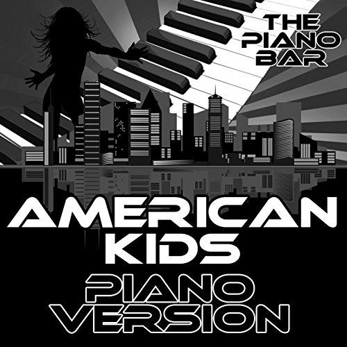 American Kids (Piano Version) -