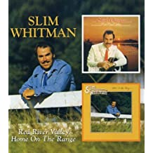 Slim Whitman -  Red River Valley / Home Home On The Range