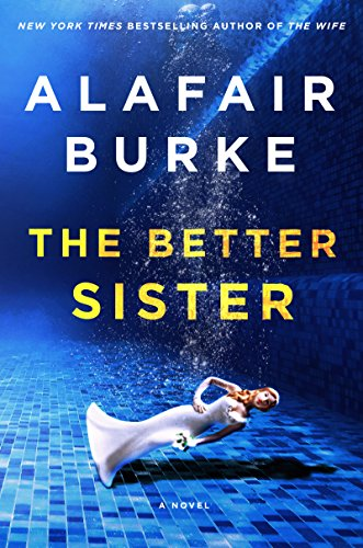Pdf Suspense The Better Sister: A Novel