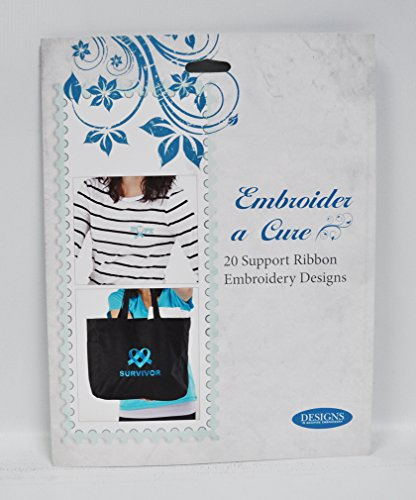 Embroider A Cure Support Ribbon Embroidery Designs by Designs in Machine Embroidery Eileen Rosche ()