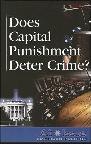 Book Does Capital Punishment Deter Crime? (At Issue) by Amy Marcaccio Keyzer (2007-10-05)