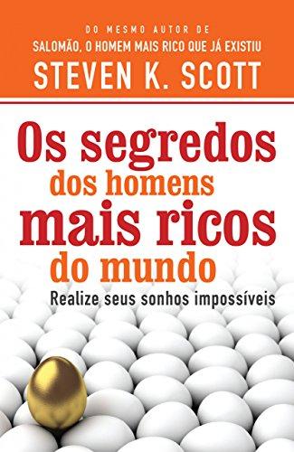 eBook Os segredos dos homens mais ricos do mundo: Realize seus sonhos impossíveis