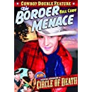 Border Menace (1934) / Circle Of Death (1935)