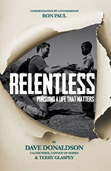 Relentless: Pursuing a Life That Matters by [Donaldson, Dave]