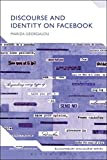 Discourse and Identity on Facebook (Bloomsbury Discourse)