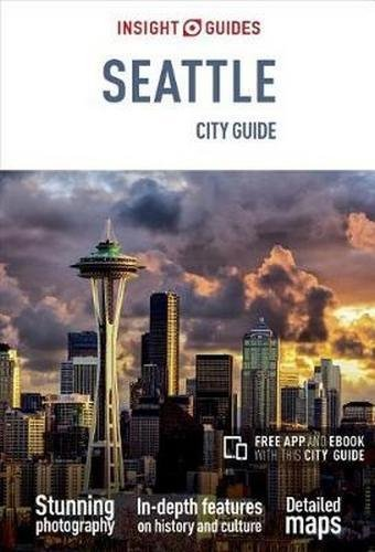 Insight Guides City Guide Seattle (Insight City Guides) Paperback – January 1, 2018 1786716259 North America Ca Hi