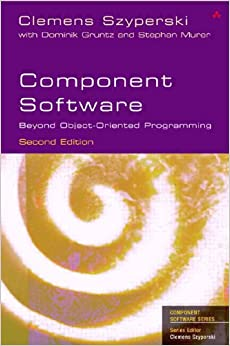 Component Software: Beyond Object-Oriented Programming (2nd Edition)