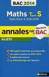 ANNALES BAC 2014 MATHS S SPE &