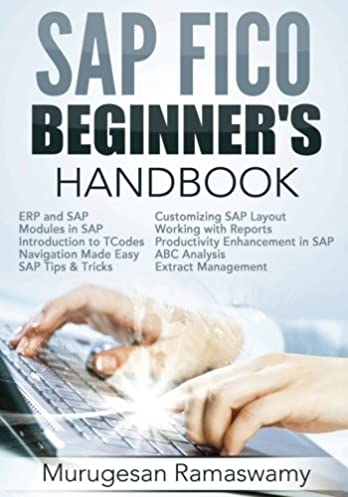 sap fico beginner s hand book your sap user manual sap for dummies rh amazon co uk SAP-FICO Material sap fico complete end-user manual (real time project).pdf