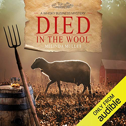 2b118e39228ce4 Died in the Wool: A Whisky Business Mystery