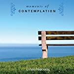 Moments of Contemplation | Lynn Pinkham