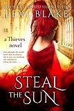 Steal the Sun (Thieves Book 4)