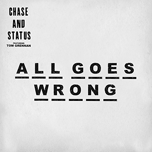 All Goes Wrong [feat. Tom Grennan]
