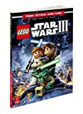 Lego Star Wars III, Prima Games Staff and Stephen Stratton, 0307469131