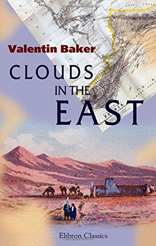 Read Online Clouds in the East: Travels and Adventures on the Perso-Turkoman Frontier pdf