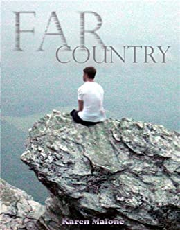 Far Country by [Malone, Karen]