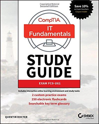 CompTIA IT Fundamentals+ (ITF+) Study Guide: Exam FC0-U61