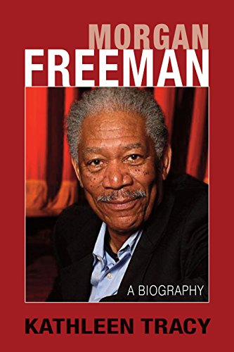 Morgan Freeman: A Biography