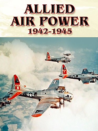 Allied Air Power: 1942-1945 - Memphis Fortress Flying Story Belle