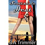 Scottsdale Heat: a fun, romantic, thrilling mystery... (Laura Black Mysteries Book 1)