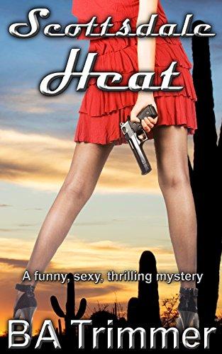 Scottsdale Heat romantic thrilling Mysteries ebook product image