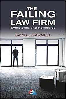 Book The Failing Law Firm: Symptoms and Remedies