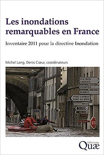 Livres Les inondations remarquables en France : Inventaire 2011 pour la directive Inondation pdf, epub ebook
