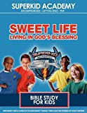 Ska Home Bible Study- the Sweet Life Living in the Blessing, Kellie Copeland-Swisher and Dana Johnson, 160463099X