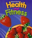 Harcourt Health & Fitness: Student Edition Grade 6 2006