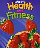 Health and Fitness 2006 - Grade 6, Harcourt School Publishers Staff, 0153375302