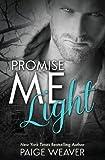 Promise Me Light, Paige Weaver, 1492805734