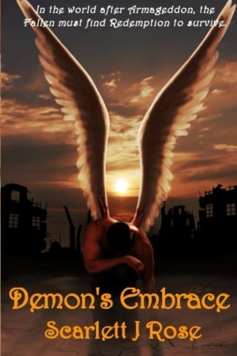 Demon's Embrace: Book one of the Redemption of the Fallen Series (Volume 1)