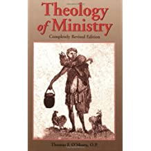 Theology of Ministry (New Edition (2nd & Subsequent) / REV Ed)