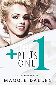 The Plus One (Starting From Zero Book 3) by [Dallen, Maggie]