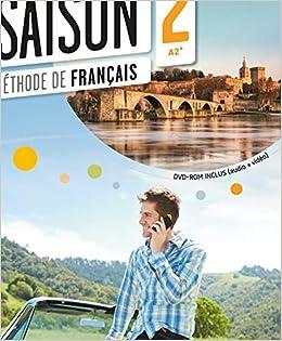 Saison 2 Livre De L Eleve A2 B1 Cd Dvd French Edition
