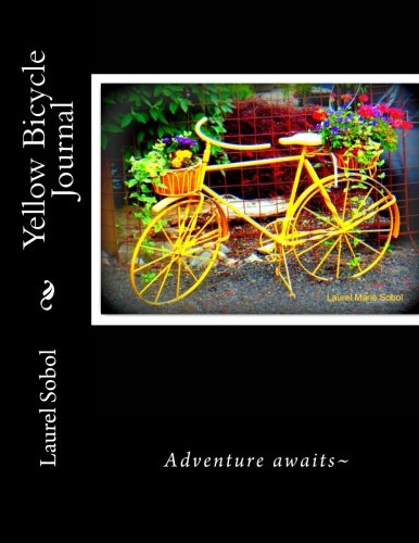 Download Yellow Bicycle Journal (Journals with covers pretty enough to frame) PDF