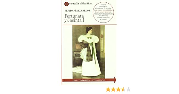 Fortunata y Jacinta (CASTALIA DIDACTICA. C/D.): Amazon.es: Fortuño ...