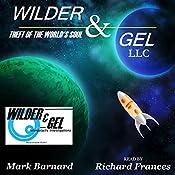 Wilder & Gel, LLC: The Wilder Detective Agency Book 1 | Mark Barnard
