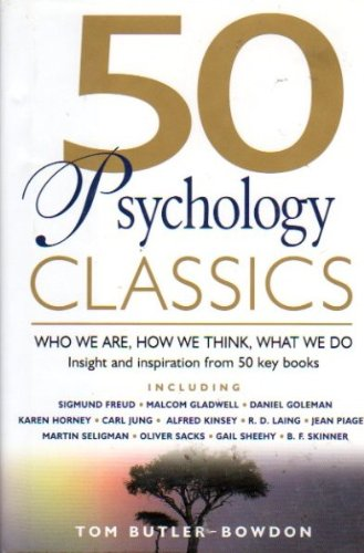 Download 50 Psychology Classics: Who We Are, How We Think, What We Do pdf epub