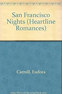 Paperback San Francisco Nights/Eudora Carroll Book