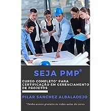 Seja PMP®: Curso completo para certificação em gerenciamento de projetos