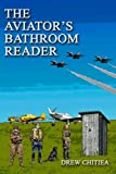 The Aviator's Bathroom Reader